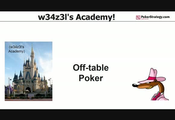 w34z3l's Academy - Off-table Strategy