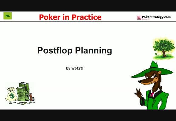Poker in Practice - Postflop Planning (1)