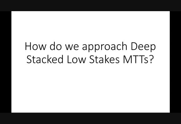 Deep Stacked Lowstakes MTT Strategy