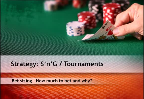 Bet sizing - How much do you bet and why?