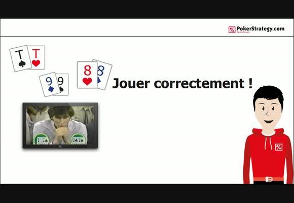 Comment jouer TT,99 et 88 ?