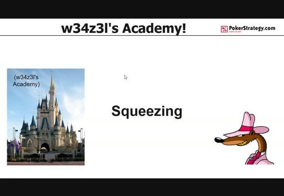 w34z3l's Academy - Squeezing