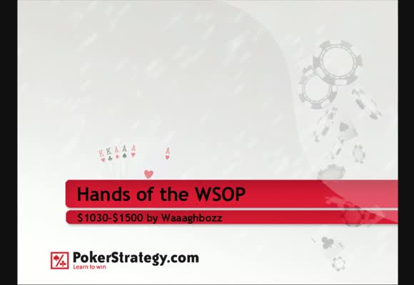 WSOP Spezial - Livehands im Review von Waaaghboss