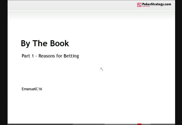 NLHE By The Book - Reasons For Betting