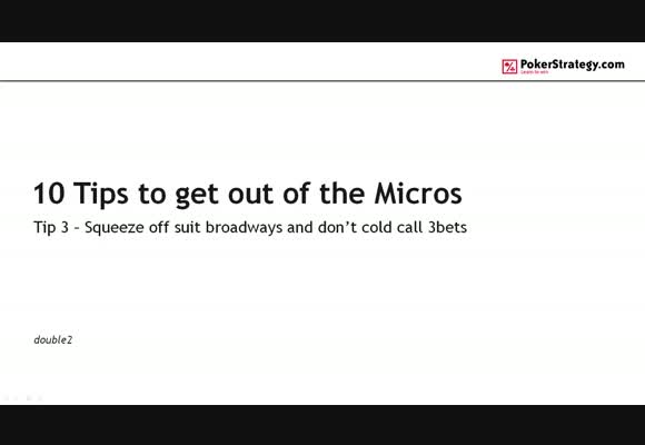 10 Tips to get out of the Micros - #3 Squeeze and cold 4bet