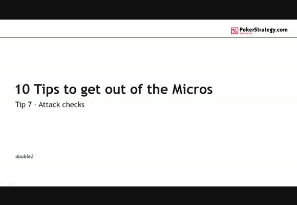 10 Tips to get out of the Micros - #7 Attack checks