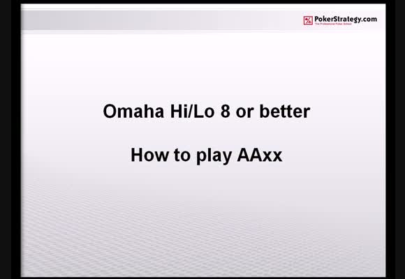 How To Play AAxx in Omaha Hi/Lo
