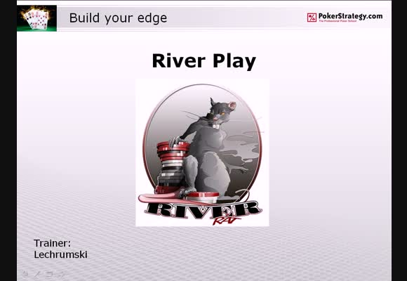 Build Your Edge: River Play