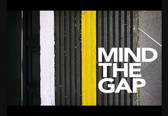 Mind the Gap - Part 3