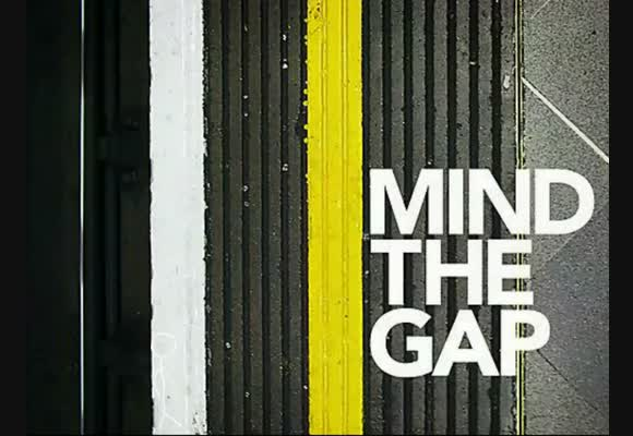 Mind the Gap - Part 2