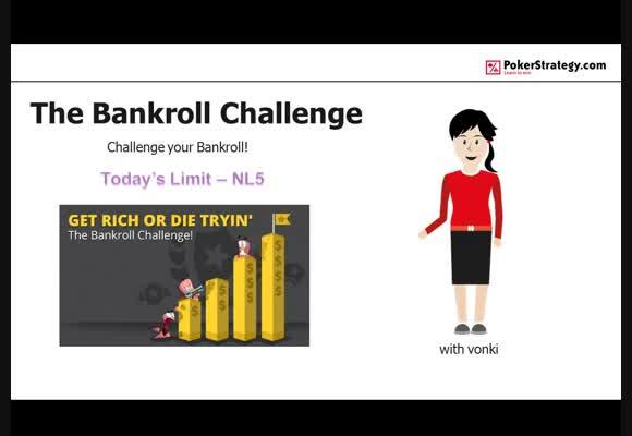 vonki goes Bankroll Challenge - NL5