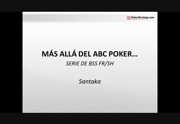 Más allá del ABC Poker - Parte 3-2