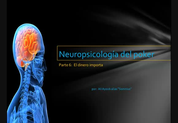 Neuropsicología del poker - Episodio 6