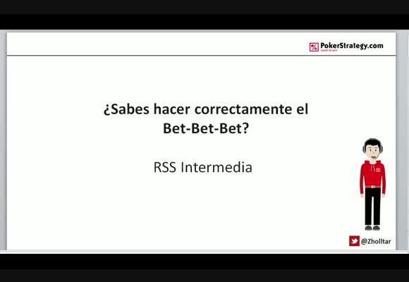RSS: ¿Sabes aplicar correctamente el Bet-Bet-Bet?
