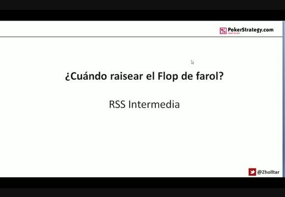 RSS SH: ¿Cuándo raisear el Flop de farol?