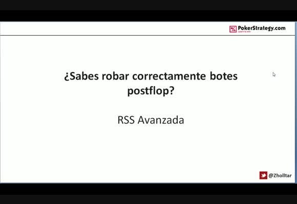 RSS SH: ¿Sabes robar correctamente botes postflop?