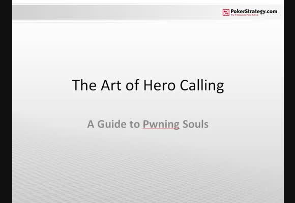 The Art of Hero Calling