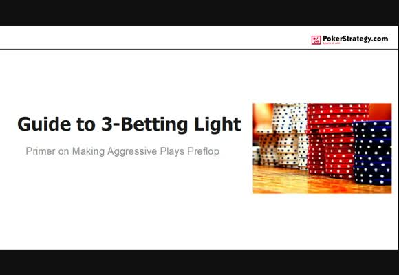 Guide to 3-Betting Light