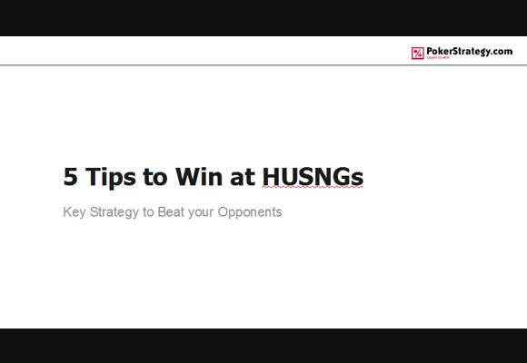 5 Tips to Win at HUSNGs