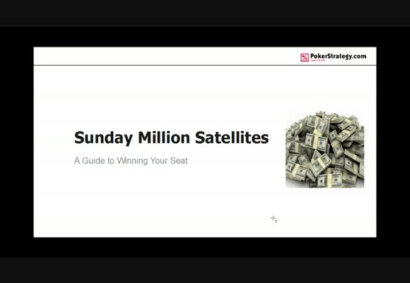 Sunday Million Satellites - How to Win Your Seat