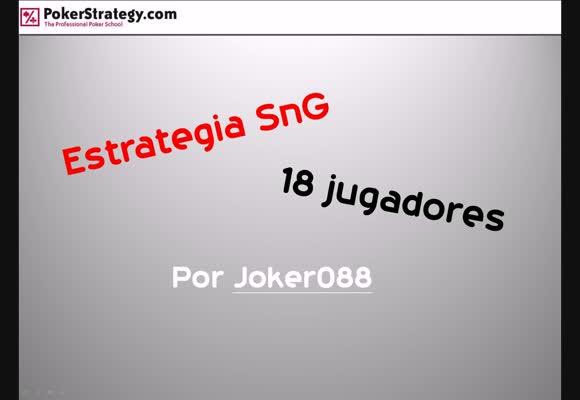 Conceptos básicos de los SnGs de 18 jugadores