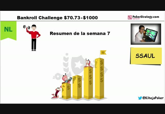 [User Video] SSAUL. BANKROLL CHALLENGE. SEMANA 7