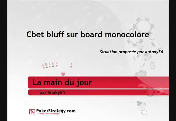 La main du jour : Cbet bluff sur un board monocolore