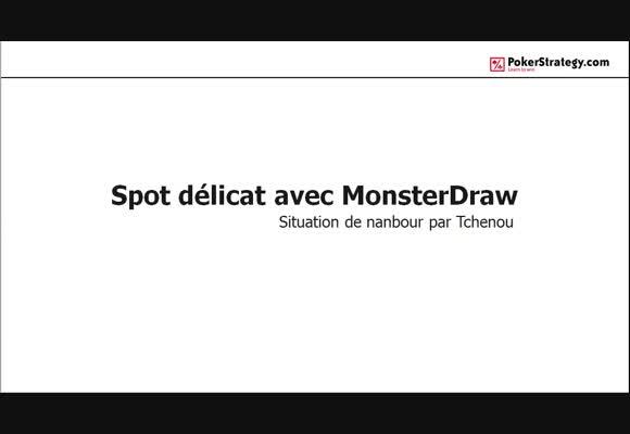 La main du jour : Spot délicat avec Monsterdraw
