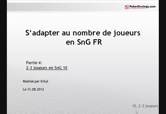 S'adapter au nombre de joueurs en SNG FR - 4