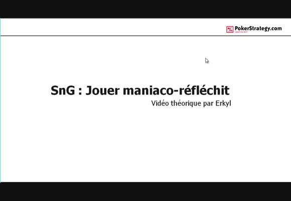Sng : jouer maniaco-reflechit