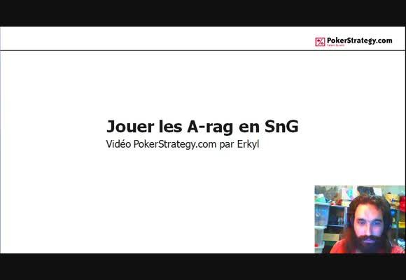 Jouer les A-rag en SnG