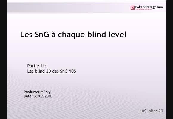 Les SNG à chaque Blind level partie 11
