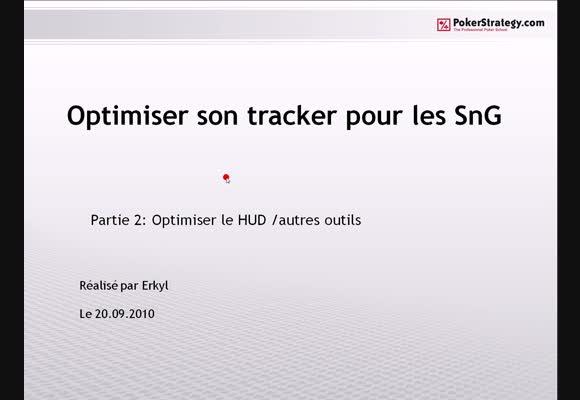 Optimiser son tracker pour les SNG 2/2