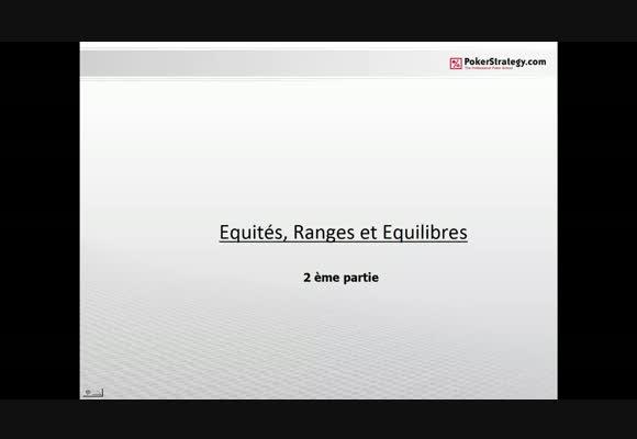 Equité, Range et Equilibre - partie 2