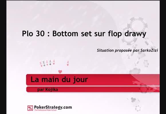La main du jour: Bottom set sur flop drawy