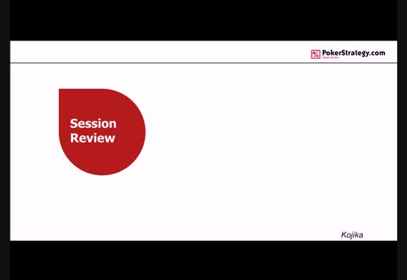 Session Review de Kojika en mid-high stakes