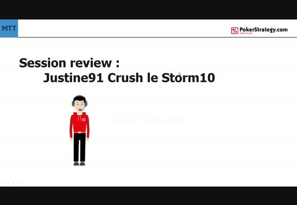 Session review MTT: Justine91 crush le Storm10