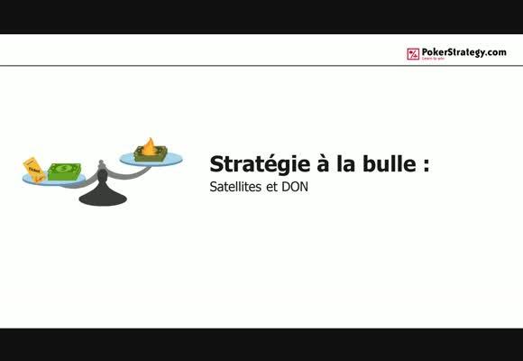 Stratégie à la bulle (5) : Satellites et DON