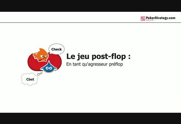 Le Jeu post-flop: En tant qu'agresseur préflop