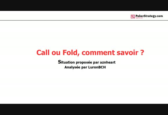 call ou fold, comment savoir ?