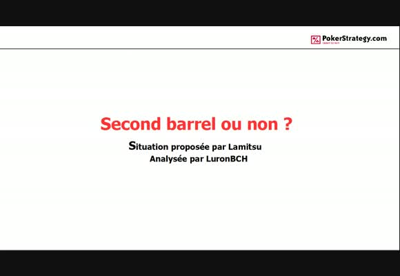 La main du jour : Second barrel ?