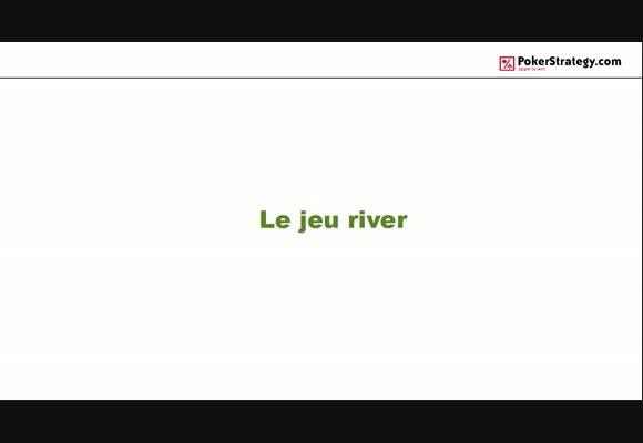 Le jeu river
