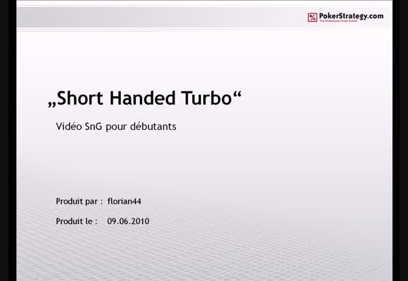 Short Handed Turbo