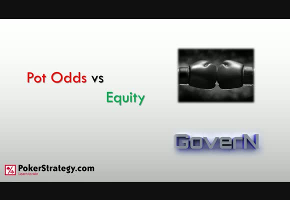 Pot Odds vs Equity