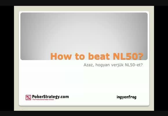 Hogyan győzzük le az NL50-et? - 13. rész