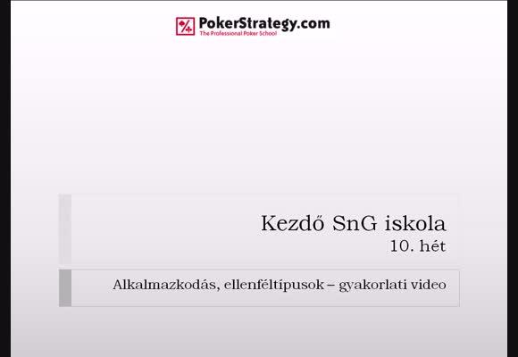 Kezdő SnG Iskola - 10. hét, 2. videó