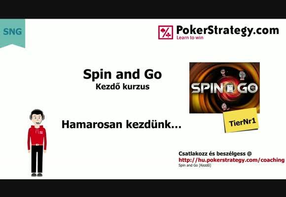 Spin & Go kezdő stratégia - a stratégia, és ami azon túl van