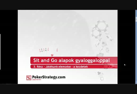 Sit and Go alapok 3. rész - gyaloggaloppal