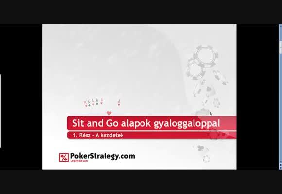 Sit and Go alapok 1. rész - gyaloggaloppal