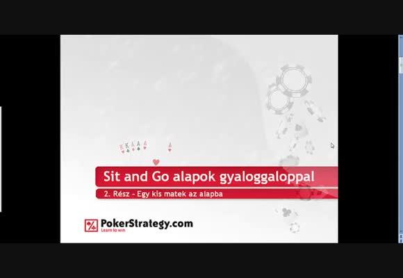 Sit and Go alapok 2. rész - gyaloggaloppal